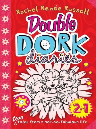 Rachel Renee Russell: Double dork diaries