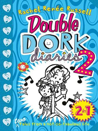 Rachel Renee Russell: Double dork diaries 2
