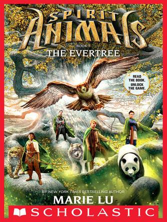 Marie Lu: The evertree : Spirit Animals Series, Book 7