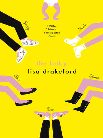 Lisa Drakeford: The baby
