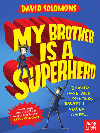 David Solomons: My brother is a superhero