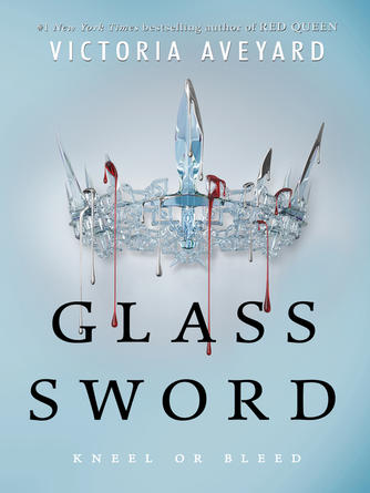 Victoria Aveyard: Glass sword : Red Queen Series, Book 2