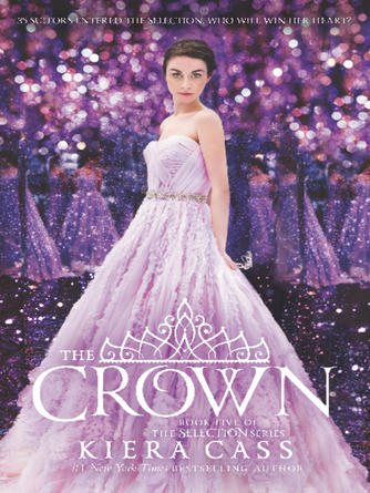 Kiera Cass: The crown : The Selection Series, Book 5