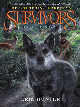 Erin Hunter: Dead of night : Survivors: The Gathering Darkness Series, Book 2