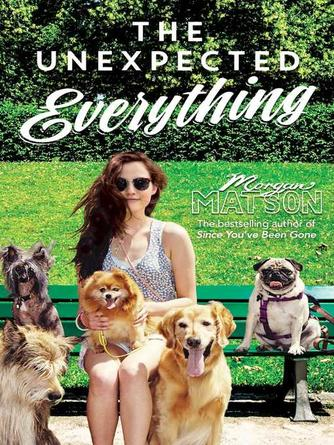 Morgan Matson: The unexpected everything