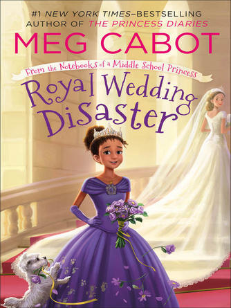 Meg Cabot: Royal wedding disaster : From the Notebooks of a Middle School Princess Series, Book 2