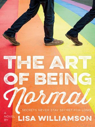 Lisa Williamson: The art of being normal : A Novel