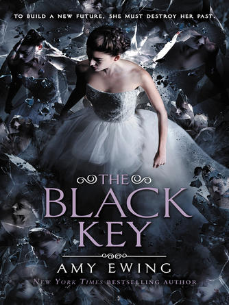 Amy Ewing: The black key : The Lone City Series, Book 3