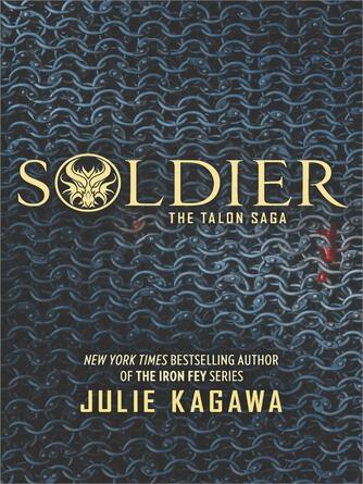 Julie Kagawa: Soldier : Talon Saga, Book 3