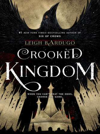 Leigh Bardugo: Crooked kingdom : Dregs Series, Book 2