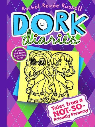 Rachel Renée Russell: Tales from a not-so-friendly frenemy : Dork diaries series, book 11