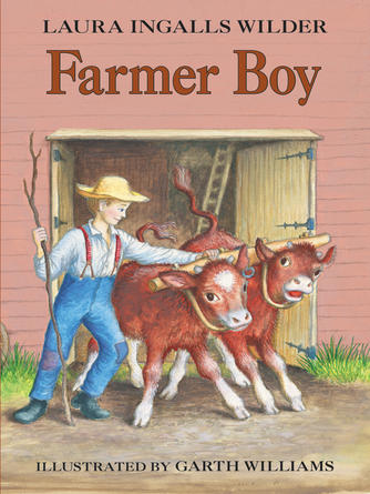 Laura Ingalls Wilder: Farmer boy : Little House Series, Book 2