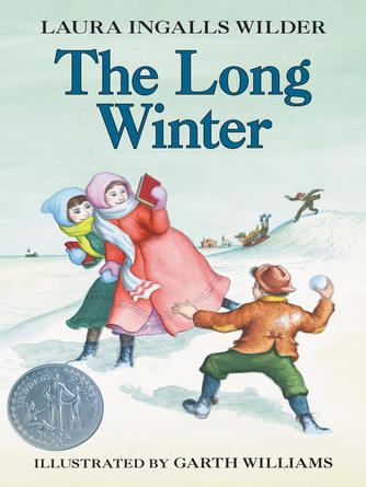 Laura Ingalls Wilder: The long winter : Little House Series, Book 6