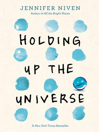 Jennifer Niven: Holding up the universe