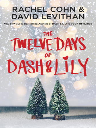 Rachel Cohn: The twelve days of dash & lily