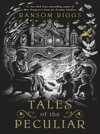 Ransom Riggs: Tales of the peculiar