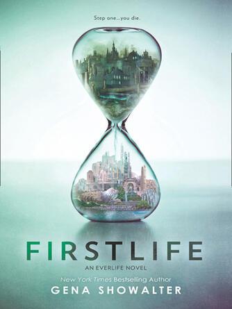 Gena Showalter: Firstlife : Everlife Series, Book 1