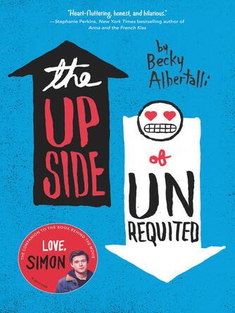 Becky Albertalli: The upside of unrequited