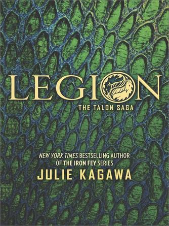 Julie Kagawa: Legion : The Talon Saga Series, Book 4