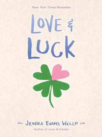 Jenna Evans Welch: Love & luck