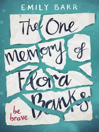 Emily Barr: The one memory of flora banks
