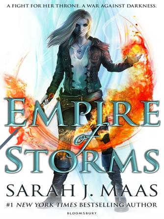 Sarah J. Maas: Empire of storms : Throne of Glass Series, Book 5