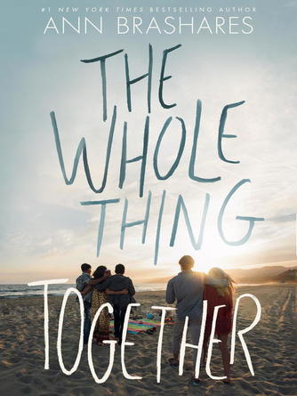 Ann Brashares: The whole thing together