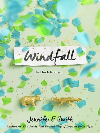 Jennifer E. Smith: Windfall
