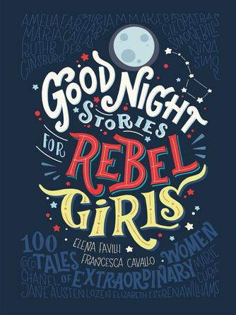 Elena Favilli: Good night stories for rebel girls