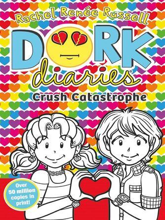 Rachel Renee Russell: Crush catastrophe : Dork Diaries Series, Book 12