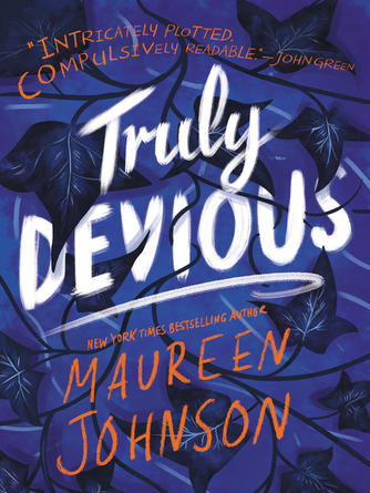 Maureen Johnson: Truly devious : A Mystery