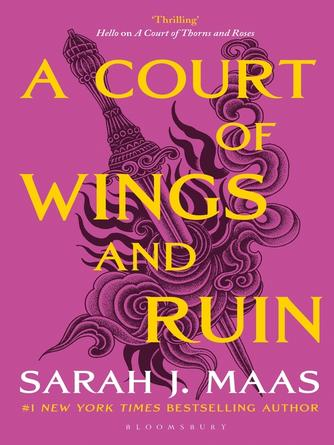 Sarah J. Maas: A court of wings and ruin : A Court of Thorns and Roses Series, Book 3
