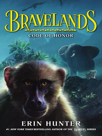 Erin Hunter: Code of honor : Bravelands Series, Book 2