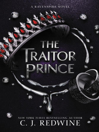 C. J. Redwine: The traitor prince