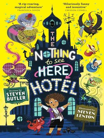 Steven Butler: The nothing to see here hotel