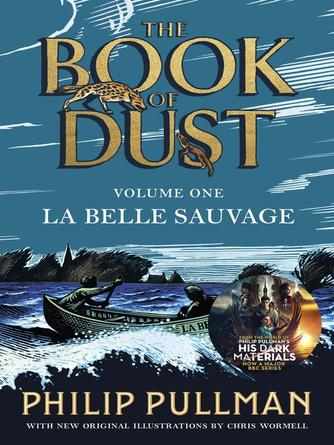 Philip Pullman: La belle sauvage : The Book of Dust Series, Book 1