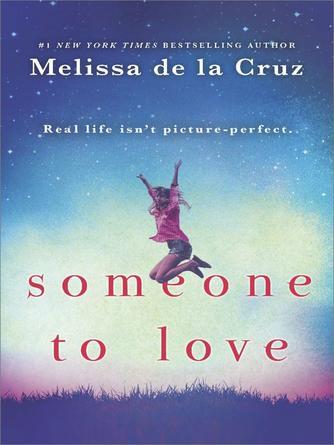 Melissa de la Cruz: Someone to love