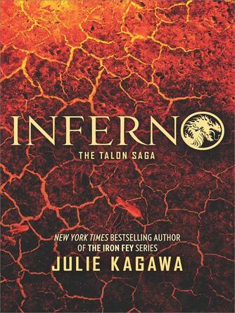 Julie Kagawa: Inferno : The Talon Saga, Book 5
