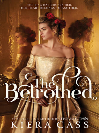 Kiera Cass: The betrothed