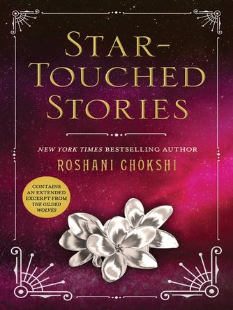 Roshani Chokshi: Star-touched stories : The Star-Touched Queen Series, Book 2.5