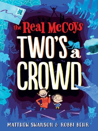 Matthew Swanson: The real mccoys--two's a crowd : The Real McCoys Series, Book 2