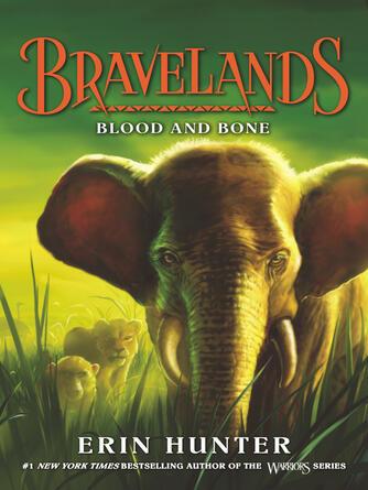 Erin Hunter: Bravelands #3 : Blood and Bone