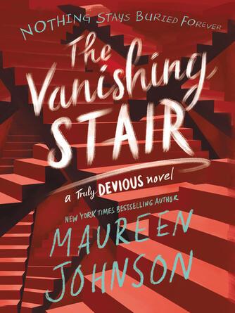 Maureen Johnson: The vanishing stair