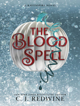 C. J. Redwine: The blood spell