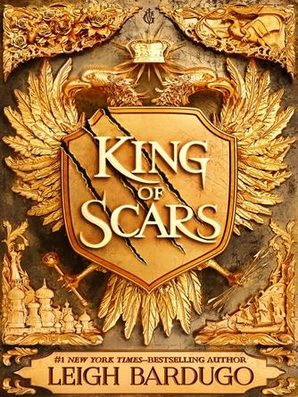 Leigh Bardugo: King of scars : King of Scars Series, Book 1
