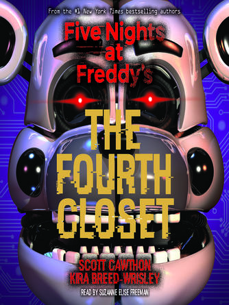 Scott Cawthon: The fourth closet : Five nights at freddy's series, book 3