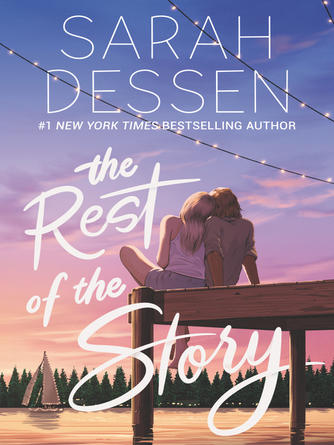 Sarah Dessen: The rest of the story