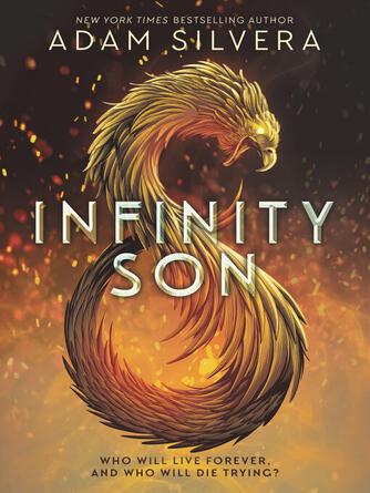 Adam Silvera: Infinity son