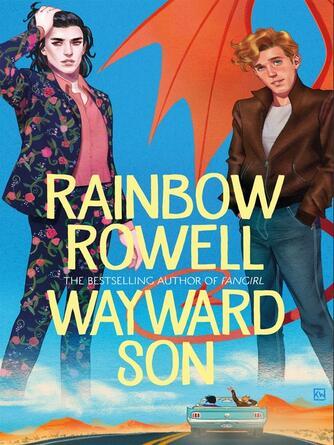 Rainbow Rowell: Wayward son : Simon Snow Series, Book 2