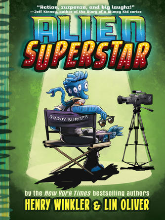 Henry Winkler: Alien superstar : Alien superstar series, book 1